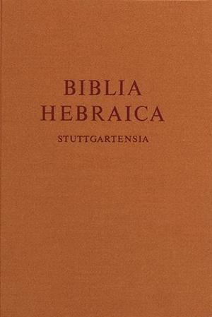 Hebrew Bible Biblia Hebraica Stuttgartensia